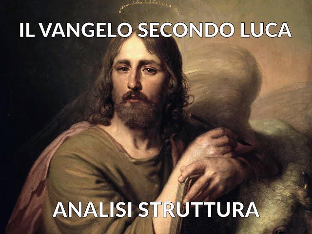 Il Vangelo secondo Luca - Analisi struttura libri #1 [Story Doctor]