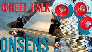 Orangatang Wheel Talk   The Onsens