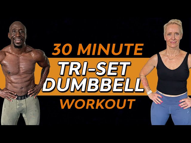 30 Minute Total Body Dumbbell Tri-Set Torture Workout