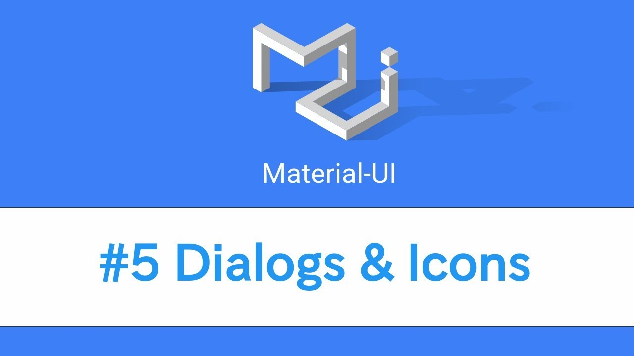 Use Material Design Icons React: Learn React 6 Material UI - #5 Dialogs 6 Iconsrh:youtube.com,Design