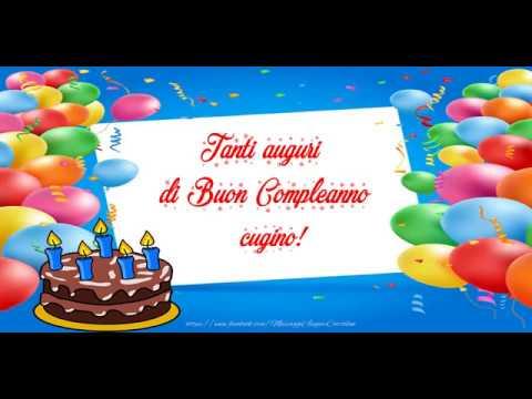 Tanti Auguri Di Buon Compleanno Cugino Youtube