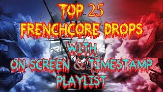 Top 25 Melodic Frenchcore Drops You Should've Heard! (Perfect for Genre-Newbies!)