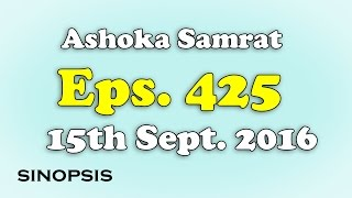 Chakravartin Ashoka Samrat Eps 425- 15th September 2016 | Sinopsis