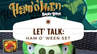 Let's Talk The Ham O' Ween Set! - Angry Birds Plush Videos
