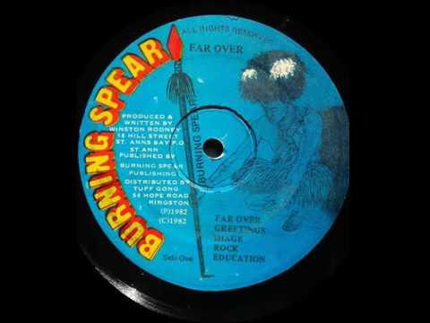 Burning Spear - Farover [Burning Spear 1982]