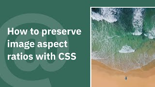 Preserve image aspect ratios with CSS