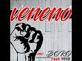 Mc Boro - Veneno (Feat Yeiko)