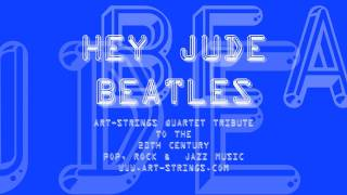 New York String Quartet | Beatles Hey Jude - Art Strings Quartet Tribute - New York, NY Thumbnail