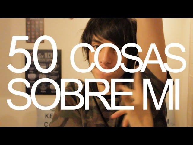 50 cosas sobre mi | Tipico Shileno