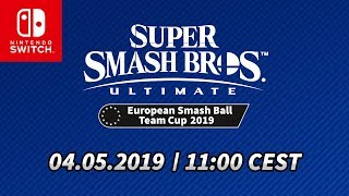 Fase final de la Super Smash Bros. Ultimate European Smash Ball Team Cup 2019 – Día 1