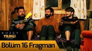 Kuzey Yıldızı İlk Aşk 16. Bölüm Fragman