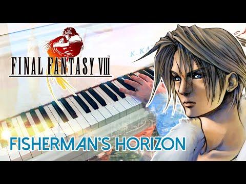 🎵  Fisherman's Horizon (FINAL FANTASY VIII) ~ Piano Collections Cover