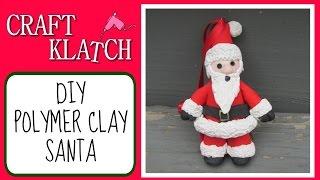 Polymer Clay Santa Diy  Craft Klatch Christmas Series