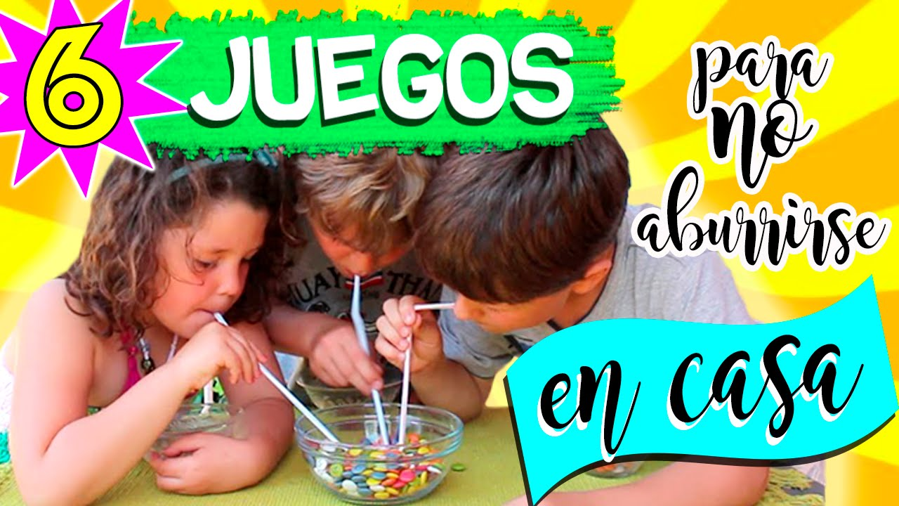 Juegos Caseros Diy 6 Ideas Para No Aburrirse En Casa Youtube