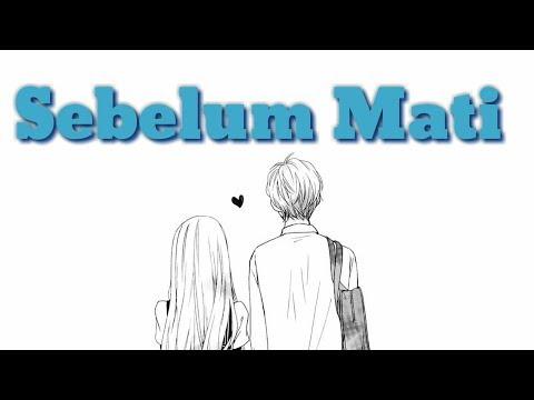 PERMINTAAN SEBELUM MATI -  Laguku Lagu Sedih