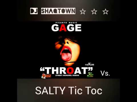 Salty Tic Toc/ Throat (Gage) DJ ShaqTown Party Mix