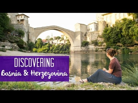 Exploring Bosnia & Herzegovina