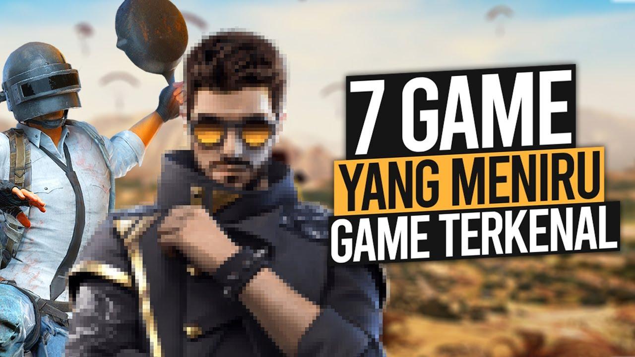 7 GAME Yang Meniru GAME Terkenal