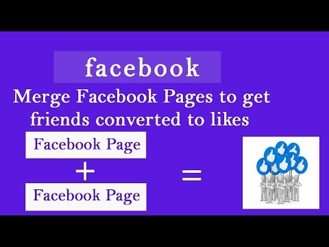 How To Marge Two Facebook Pages | Marge Facebook Pages 2017