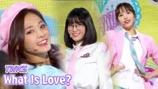 Video [HOT] TWICE - What is Love?, 트와이스 - 왓 이즈 러브? Show Music core 20180428 download MP3, 3GP, MP4, WEBM, AVI, FLV Mei 2018