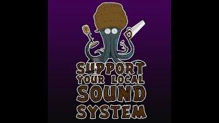"""Voilà le cinquième épisode du projet """"Support Your Local Sound Syst..."""