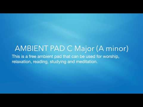 AMBIENT ATMOSPHERE PAD  C Major (A minor)