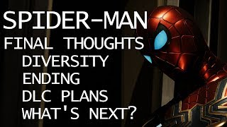 Spider-Man - Completionist - Final Thoughts (On Diversity, Ending, DLC, and Predictions) - Spoilers