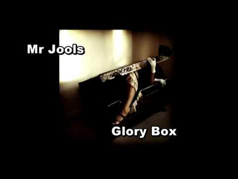 Portishead- Glory Box (mr jools edit)