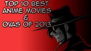 Top 10 Best Anime Movies and OVAs of 2013