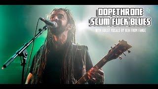 Dopethrone Live HD - Scum Fuck Blues - Le Ferailleur, Nantes - 01/08/16
