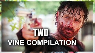 TWD VINE COMILATION || ALL OF MY VINE EDITS!