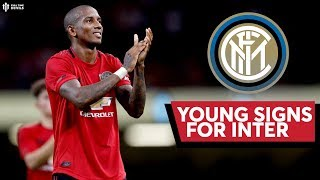 Inter Milan Complete The Signing Of Ashley Young | Manchester United Transfer News