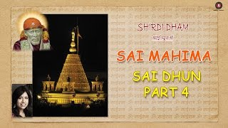 Sai Mahima - Part 4   Shirdi Dham - Sai Dhun Main   Kavita Krishnamurti, Sanjeev Sharma
