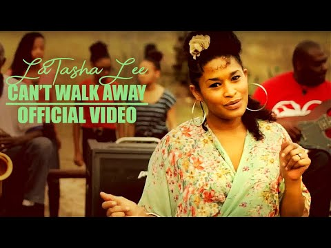 LaTasha Lee - Can't Walk Away (Official Music Video)
