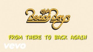 Video From There To Back Again The Beach Boys