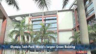 Olympia Tech Park: World's largest green building