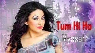 AASHIQUI 2 - TUM HI HO with LYRICS - FEMALE VERSION - MYSSAH
