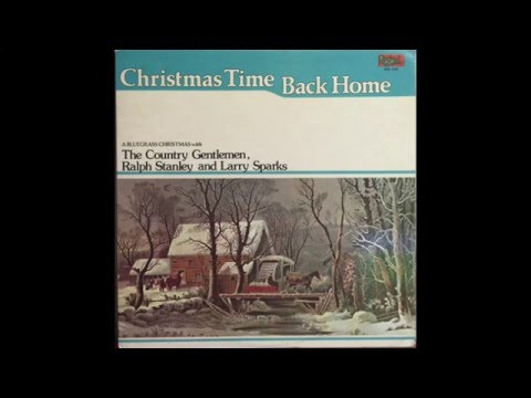 Christmas Time Back Home -The Country Gentlemen