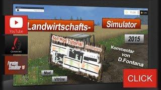 LS15 Mod Vitrine - Soil Mod Tutorial [de]