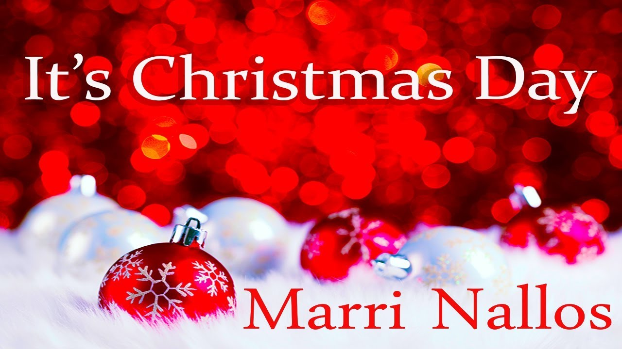 christian christmas songs 2019 marri nallos it 39 s christmas day youtube. Black Bedroom Furniture Sets. Home Design Ideas