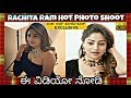 kannada heroine rachita ram hot photoshoot exclusive video full hd