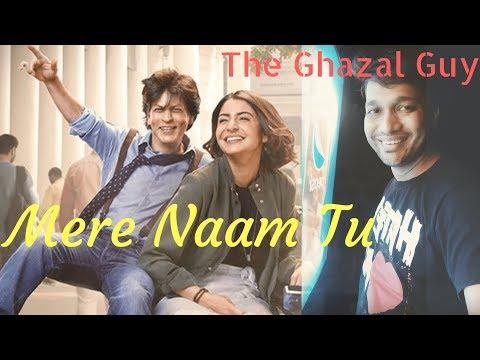 Mere naam tu | Zero | Abhay Jodhpurkar | Ajay - Atul | Shahrukh Khan - Anushka | The Ghazal Guy