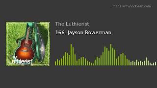 166. Jayson Bowerman