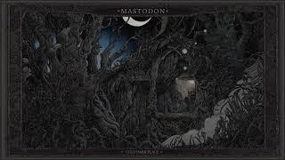 Mastodon - Blue Walsh [Official Audio]