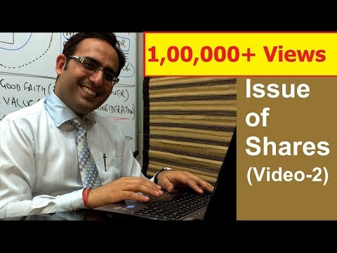 Company Accounts- Issue Of Shares [Video-2]  Introduction of Issue to Shares (Part-2)