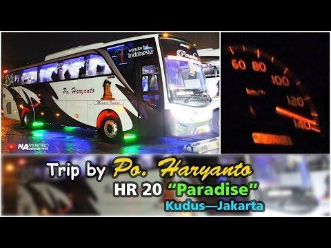 """MELESAT 140 KMH!!! Trip by PO Haryanto HR 20 """"Paradise"""" Kudus—Jakarta"""