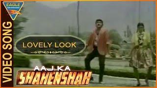 Aaj Ka Shahenshah Hindi Movie , Lovely Look Deera Video Song , Chiranjeevi , Hindi Video Songs