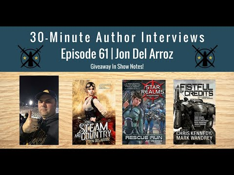 30-Minute Author Interviews | Episode 61 | Jon Del Arroz