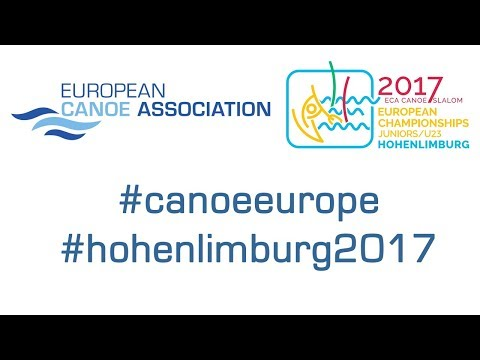 2017 ECA Junior&U23 Canoe Slalom European Championships - Thursday (morning) - Even