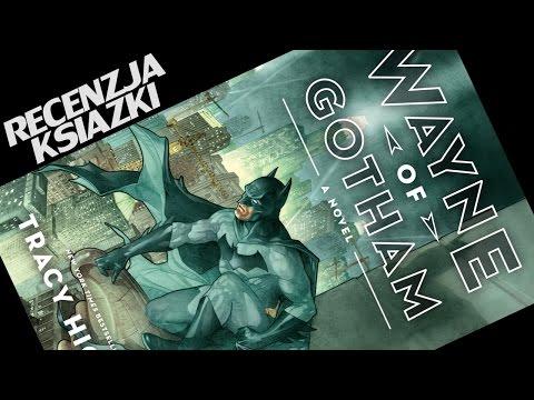 Wayne of Gotham | recenzja książki